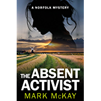 The Absent Activist (The Norfolk Mysteries Book 1) (English Edition)