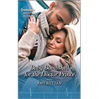 Image for Baby Bombshell for the Doctor Prince (Harlequin Medical Romance Book 1100)
