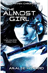 The Almost Girl (Riven Chronicles) Paperback