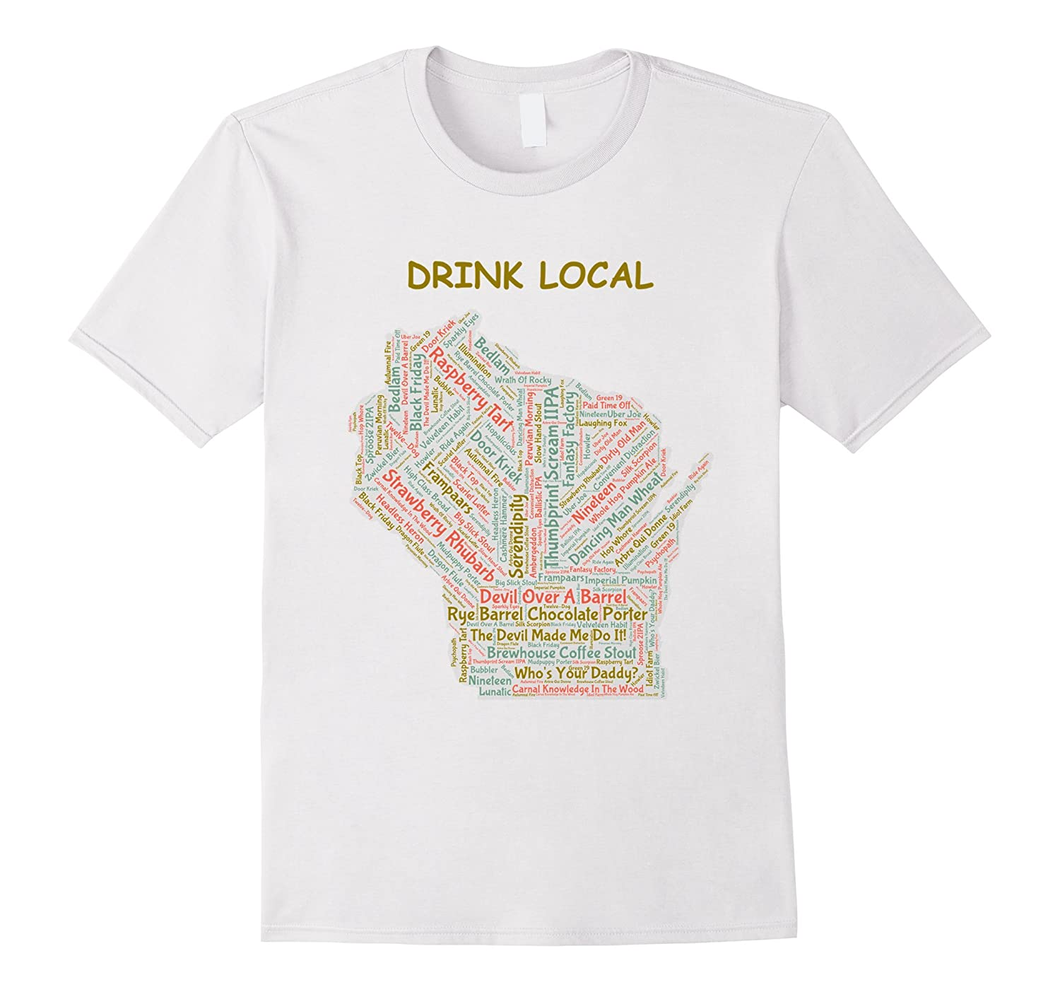 ffea305ad Wisconsin Drink Local Craft Beer T-Shirt-PL – Polozatee