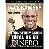 La transformación total de su dinero: Edición clásica: Un plan efectivo para alcanzar bienestar financiero (Spanish Edition)