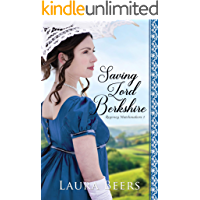 Saving Lord Berkshire: A Regency Romance (Regency Matchmakers Book 1)