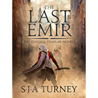 The Last Emir (Knights Templar Book 2) (English Edition)