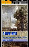 A New War: At Home and at Sea, 1803