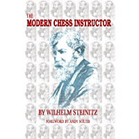 The Modern Chess Instructor (English Edition)