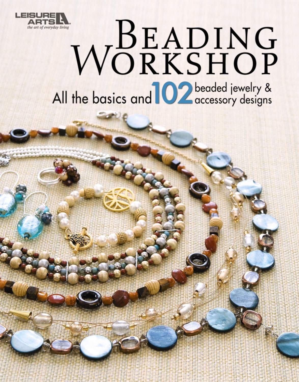 Beading Workshop  (Leisure Arts #4818) pdf