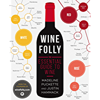 Wine Folly: The Essential Guide to Wine (English Edition)