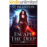 Escape The Deep (The Heinous Crimes of Sara Slick Book 1)
