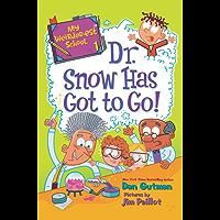 My Weirder-est School #1: Dr. Snow Has Got to Go! (English Edition)