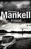 Firewall: Kurt Wallander (English Edition)