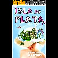 Isla de Plata (Spanish Edition)
