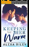 Keeping Her Warm (Kindle Single) (English Edition)