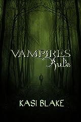 Vampires Rule (Rule Series Book 1) Kindle Edition