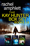 The Detective Kay Hunter Box Set Books 1-3 (Detective Kay Hunter murder mystery series)