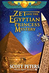 Zet and the Egyptian Princess Mystery (Secret Agent Zet) (Volume 3)