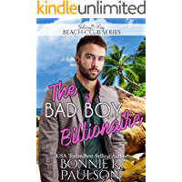 The Bad Boy Billionaire (Clean Billionaire Beach Club Romance Book 9)