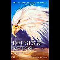 Deuses e Mitos (Contos de mitologia Livro 1)