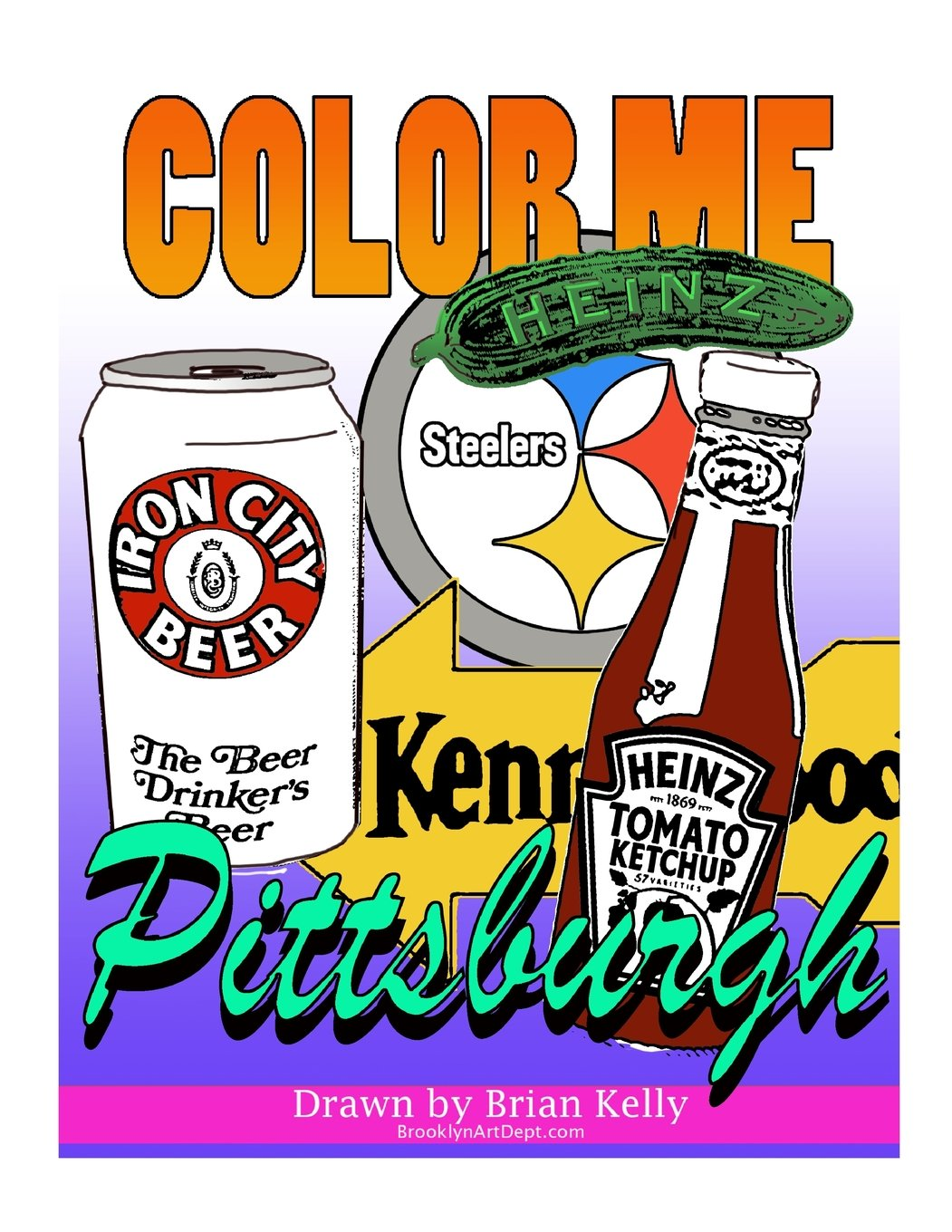 Color Me Pittsburgh: A coloring book for all ages about Pittsburgh pdf epub