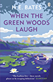 When the Green Woods Laugh: Book 3 (The Larkin Family Series)