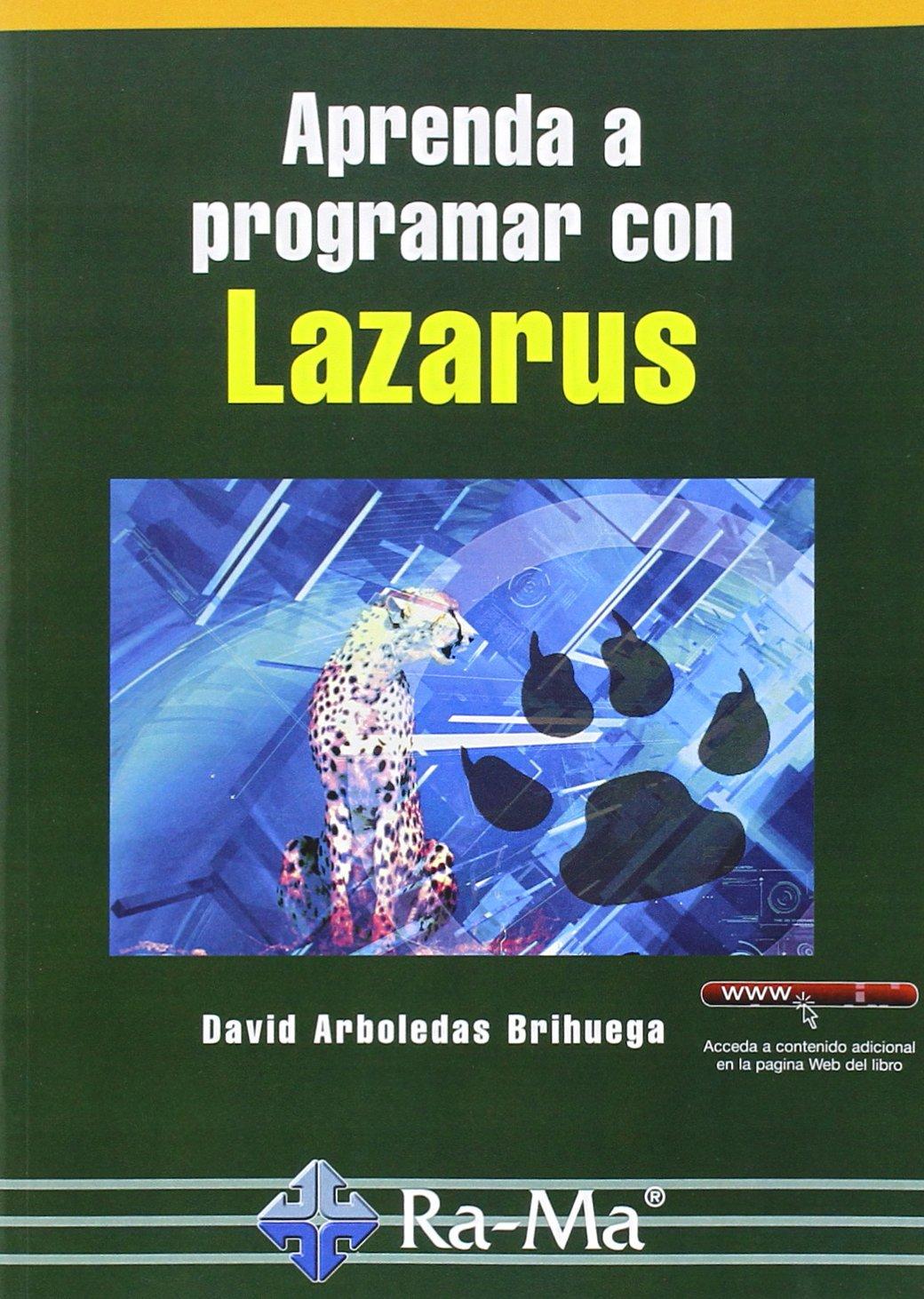 Aprenda a programar con Lazarus: Amazon.es: David Arboledas Brihuega: Libros