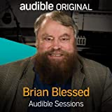 Brian Blessed: Audible Sessions: FREE Exclusive interview