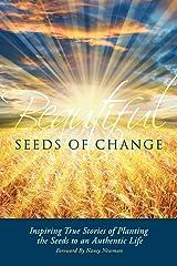 Beautiful Seeds of Change Paperback