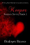 Keeper (Keeper Series Book 1)