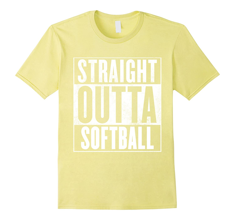 27e57ddf Softball T-Shirt – STRAIGHT OUTTA SOFTBALL Shirt-RT – Rateeshirt
