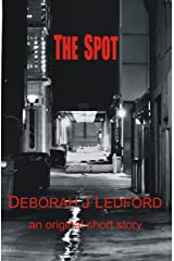 The Spot Kindle Edition
