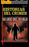 HISTORIAS DEL CRIMEN: SICARIO DEL DIABLO