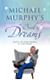 Michael Murphy's Book of Dreams: Unlock the hidden meaning of your dreams