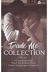 Trade Me: Volume 1-3 Kindle Edition