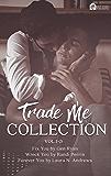 Trade Me: Volume 1-3
