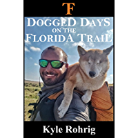 Dogged Days on the Florida Trail