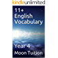 11+ English Vocabulary : Year 4 (English Edition)
