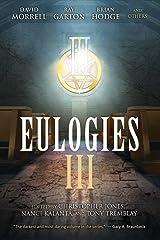 Eulogies III Kindle Edition