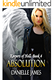 Absolution (The Keepers of Hell Book 4)
