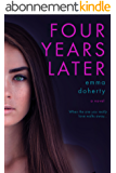Four Years Later (Four Doors Down Book 2) (English Edition)