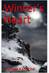 Winter's Heart (The Last Age of Man Book 1) Kindle Edition