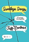 Goodbye Days: Un mensaje. Tres despedidas. (Spanish Edition)