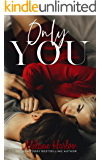 Only You (One and Only Book 1) (English Edition)