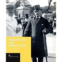Frederik VIII Queen Lovisa Overlook Roya: The Overlooked Royal Couple