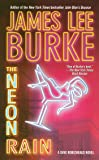The Neon Rain: A Dave Robicheaux Novel