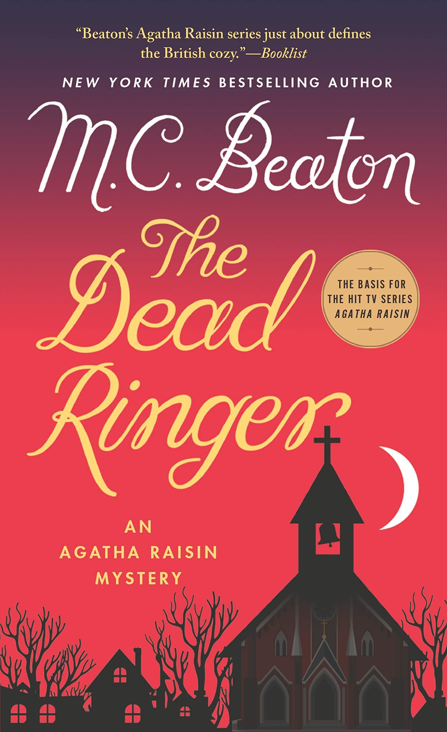 01f2cc42b2ad4 The Dead Ringer: An Agatha Raisin Mystery (Agatha Raisin Mysteries ...