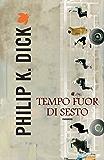 Tempo fuor di sesto (Fanucci Narrativa) (Italian Edition)