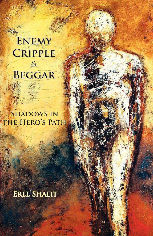Enemy, Cripple, & Beggar: Shadows in the Hero's Path pdf