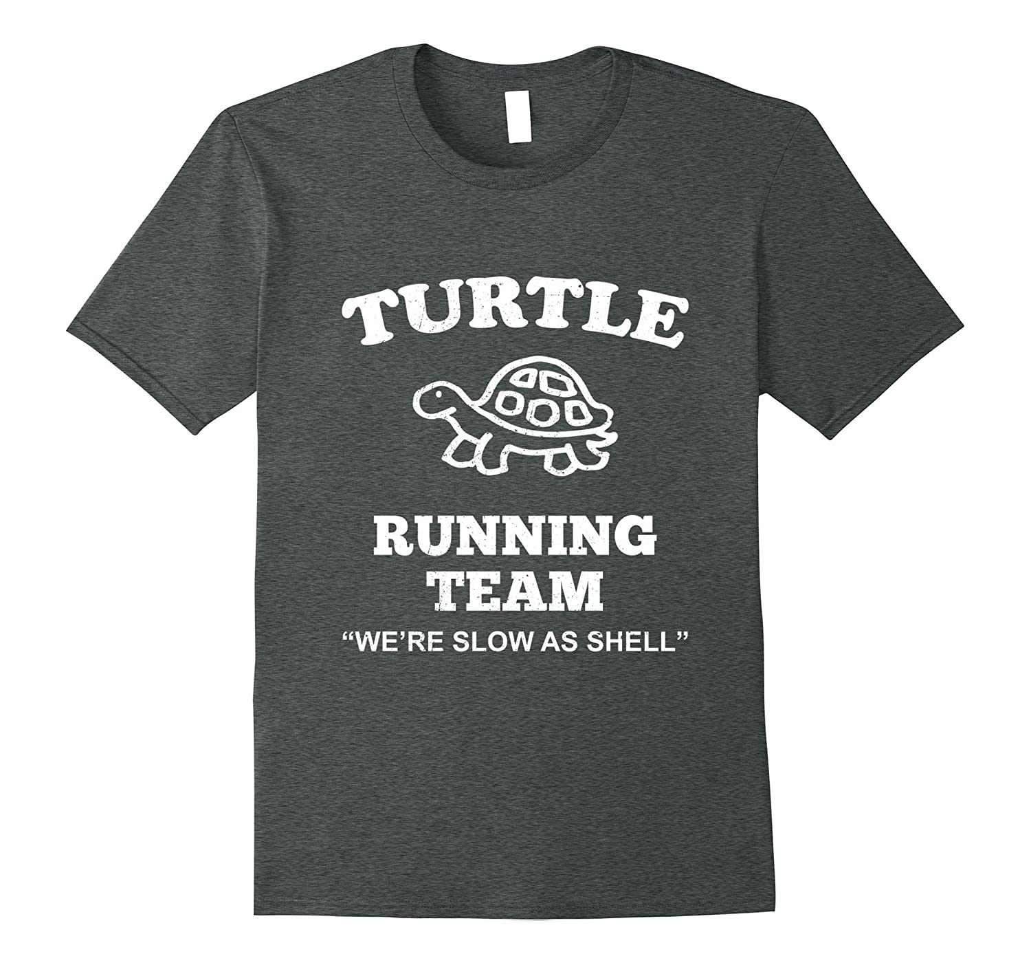 Turtle Running Team Funny Slow Runner Training Humor Tshirt-TH