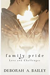 Family Pride: Love and Challenges Kindle Edition