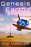 Genesis Earth (Genesis Earth Trilogy Book 1)