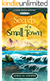 Secrets of a Small Town (A Paige Moore Mystery - Book One)